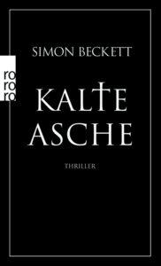 Kalte Asche von Simon Beckett