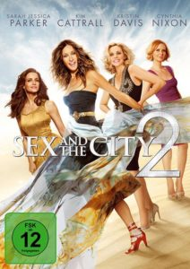 Cover Sex and the City 2 mit Sarah Jessica Park, Kristin Davis, Cynthia Nixon und Kim Cattral