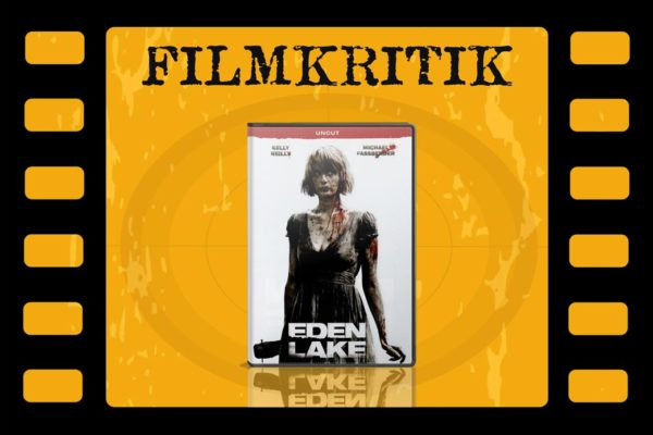 Filmkritik Eden Lake mit DVD Cover in Filmstreifen