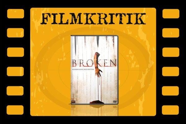 Filmkritik Broken mit DVD Cover in Filmstreifen