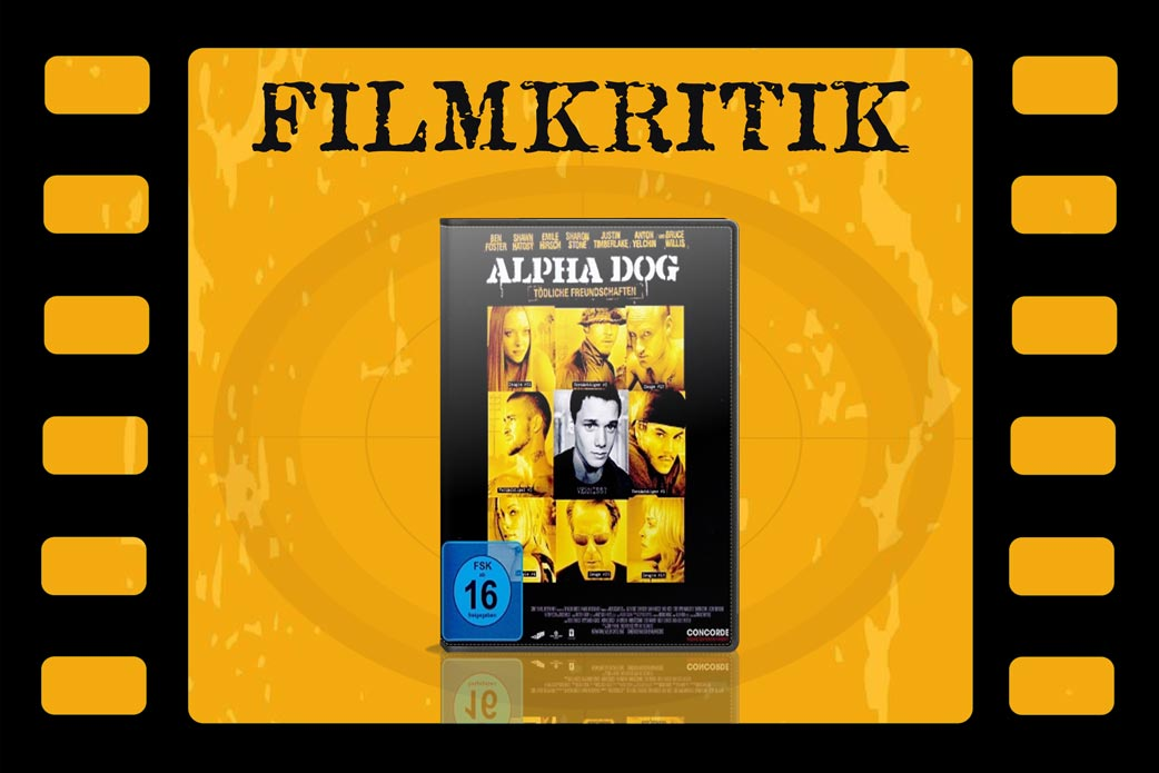 Filmkritik Alpha Dog mit DVD Cover in Filmstreifen
