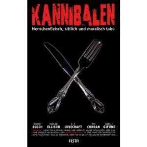 Kannibalen von Frank Festa (Hrsg.)