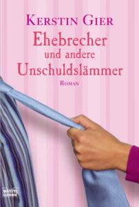 Ehebrecher und andere Unschuldslämmer von Kerstin Gier
