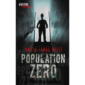 Population Zero von Wrath James White