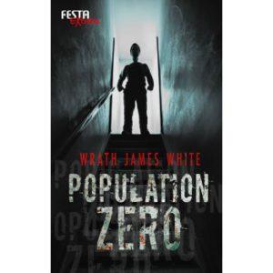 Population Zero von Wrath James White