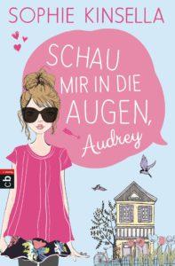 Schau mir in die Augen, Audrey von Sophie Kinsella