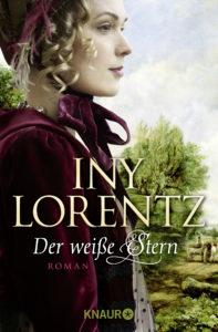 Der weiße Stern von Iny Lorentz