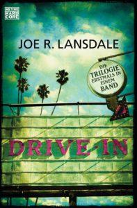 Drive-In von Joe R. Lansdale