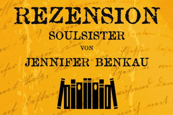 Rezension Soulsister von Jennifer Benkau