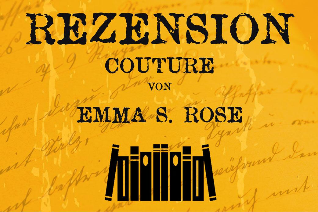Rezension Couture von Emma S. Rose