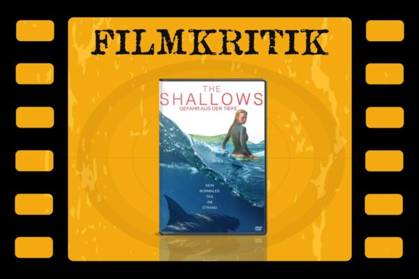 Filmkritik The Shallows mit DVD Cover in Filmrolle