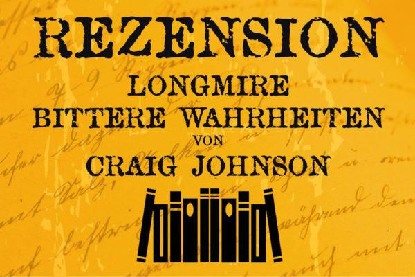Rezension zu Longmire - Bittere Wahrheiten von Craig Johnson mit Bücherstapel