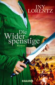 Cover von Die Widerspenstige von Iny Lorentz, Frau mit Dolch, Mittelalter
