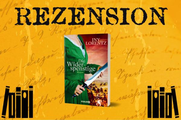 Rezension zu Die Widerspenstige von Iny Lorentz