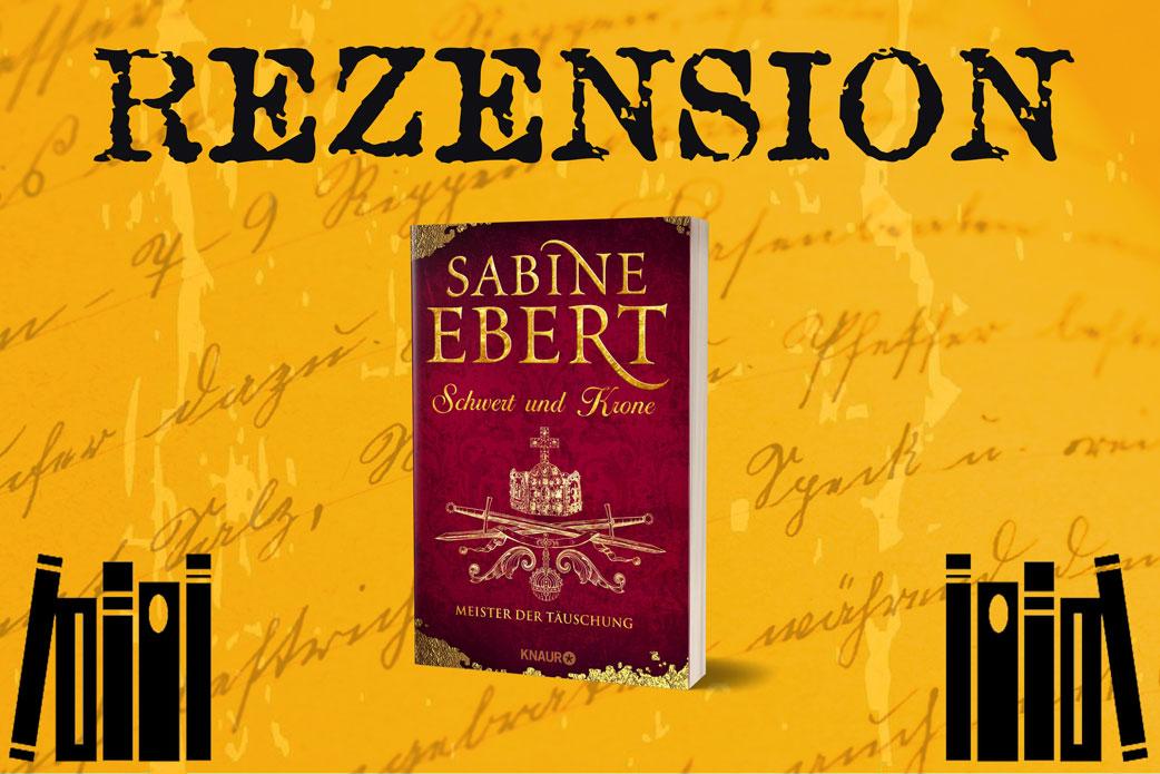 Rezension und Cover Meister der Täuschung von Sabine Ebert
