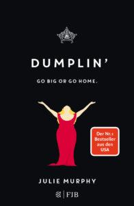 Cover von Dumplin' von Julie Murphy mit dickem Mädchen in rotem Kleid auf schwarzem Hintergrund