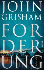 Cover von Forderung von John Grisham aus dem Heyne Verlag