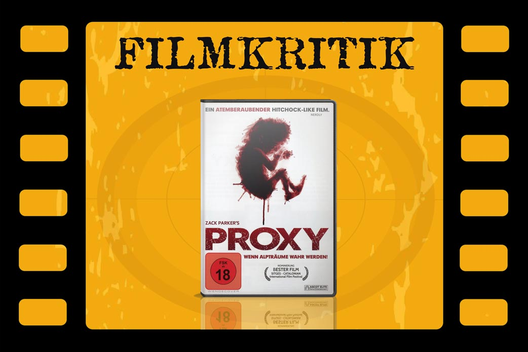 Filmkritik Proxy mit DVD Cover in Filmrolle