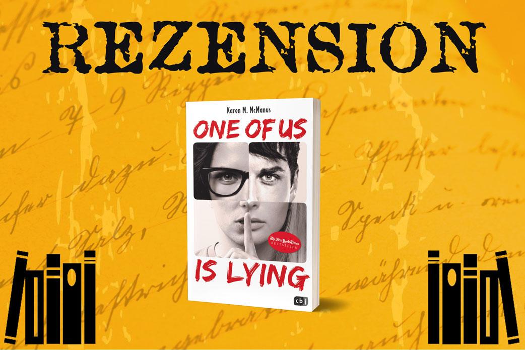 Rezension One of us is lying von Karen M. McManus mit Cover zwischen zwei Buchstapeln