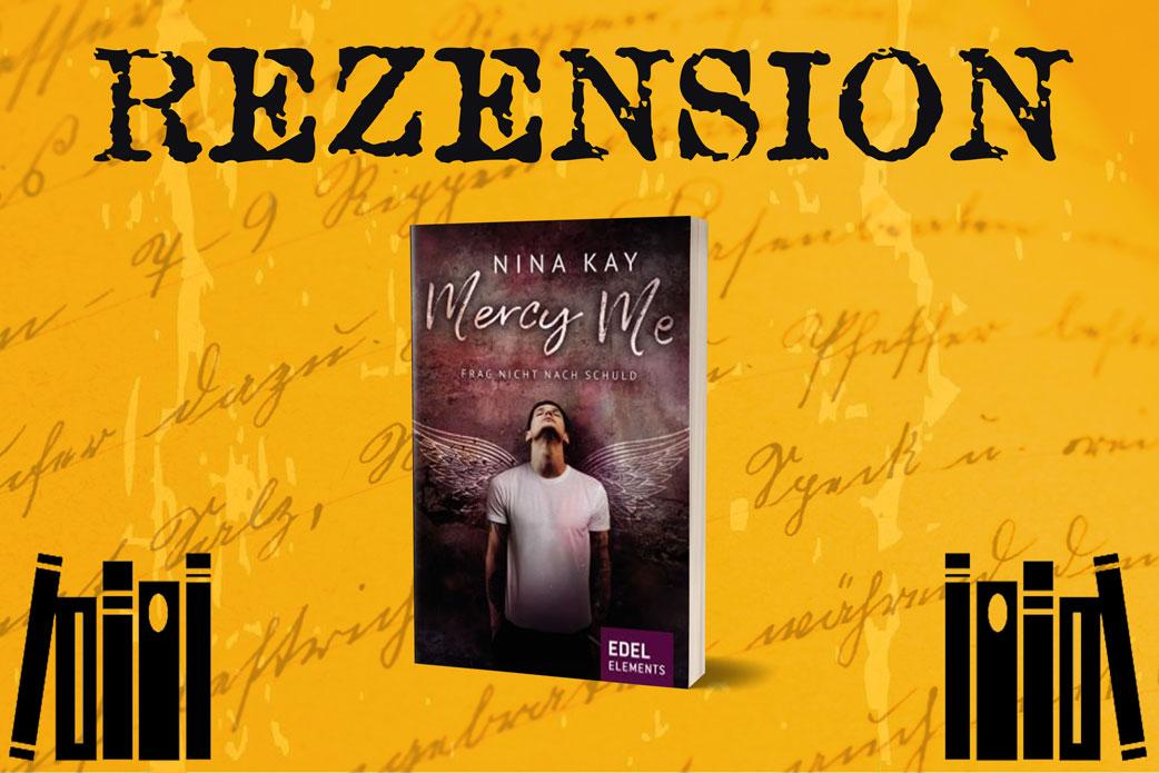 rezension zu Mercy Me von Nina Kay mit Cover auf orangenem Hintergrund mit Bücherstapeln