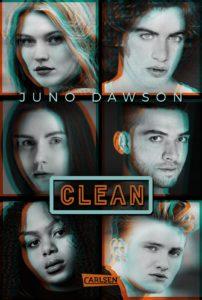Cover von Clean von Juno Dawson mit 6 Jugendlichen darauf