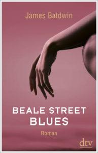Cover von Beale Street Blues von James Baldwin aus dem dtv Verlag