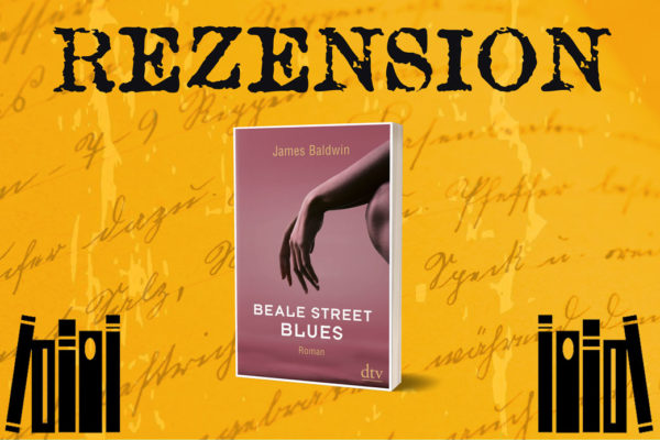 Rezension zu Beale Street Blues von James Baldwin auf www.pm-thinks.com