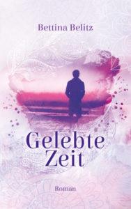 Cover von Gelebte Zeit von Bettina Belitz