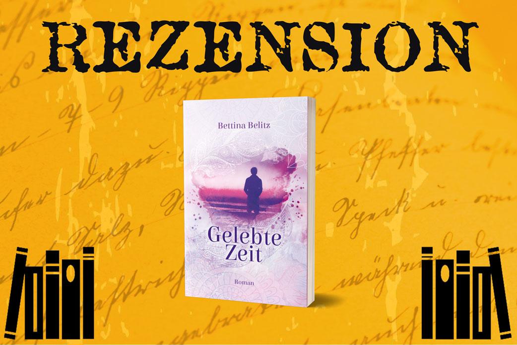 Rezension zu Gelebte Zeit von Bettina Belitz